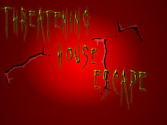 Threatening House Escape